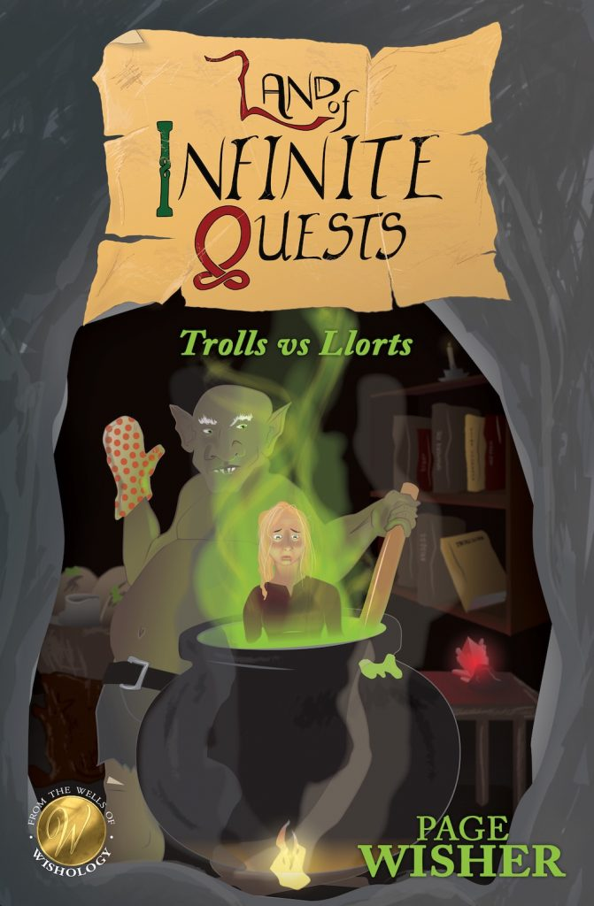 LAND OF INFINITE QUESTS: Trolls vs Llorts by Page Wisher